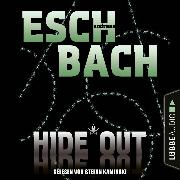 Cover-Bild zu Hide*Out - Black*Out-Trilogie, Teil 2 (Ungekürzt) (Audio Download) von Eschbach, Andreas