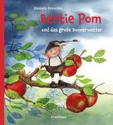 Cover-Bild zu Bertie Pom und das große Donnerwetter von Drescher, Daniela