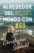 Cover-Bild zu Alrededor del mundo con $50 von Schacht, Christopher