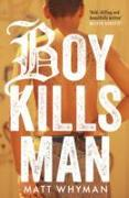 Cover-Bild zu Whyman, Matt: Boy Kills Man