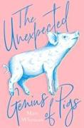 Cover-Bild zu Whyman, Matt: The Unexpected Genius of Pigs