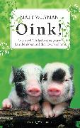 Cover-Bild zu Whyman, Matt: Oink! (eBook)