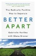 Cover-Bild zu Hartley, Gabrielle: Better Apart
