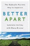 Cover-Bild zu Brower, Elena: Better Apart (eBook)