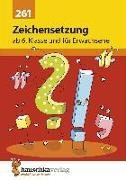 Cover-Bild zu Zeichensetzung ab 6. Klasse und für Erwachsene von Widmann, Gerhard