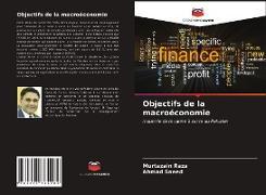 Cover-Bild zu Objectifs de la macroéconomie von Raza, Murtazain