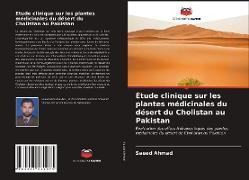 Cover-Bild zu Étude clinique sur les plantes médicinales du désert du Cholistan au Pakistan von Ahmad, Saeed