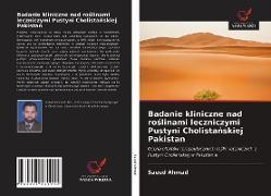 Cover-Bild zu Badanie kliniczne nad roslinami leczniczymi Pustyni Cholistanskiej Pakistan von Ahmad, Saeed