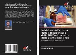 Cover-Bild zu Inibizione dell'attività della lipossigenasi e della NTPDasi da parte delle piante medicinali von Ahmad, Saeed
