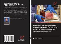 Cover-Bild zu Hamowanie aktywności lipoksygenazy i NTPDazy przez rośliny lecznicze von Ahmad, Saeed