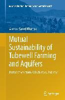 Cover-Bild zu Mutual Sustainability of Tubewell Farming and Aquifers von Khattak, Ahmad Saeed