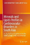Cover-Bild zu Minerals and Lipids Profiles in Cardiovascular Disorders in South Asia (eBook) von Nagra, Saeed Ahmad