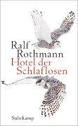 Cover-Bild zu Hotel der Schlaflosen von Rothmann, Ralf