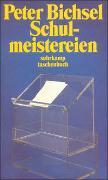 Cover-Bild zu Schulmeistereien von Bichsel, Peter