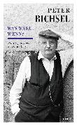 Cover-Bild zu Peter Bichsel - Was wäre, wenn? (eBook) von Geisel, Sieglinde
