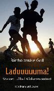 Cover-Bild zu Grill, Bartholomäus: Laduuuuuma! (eBook)