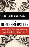 Cover-Bild zu Grill, Bartholomäus: Wir Herrenmenschen