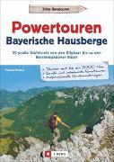 Cover-Bild zu Pröttel, Michael: Powertouren Bayerische Hausberge