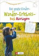 Cover-Bild zu Schneider, Christian: Das große Kinder-Wander-Erlebnis-Buch