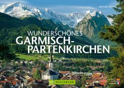 Cover-Bild zu Pröttel, Michael: Wunderschönes Garmisch-Partenkirchen