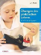 Cover-Bild zu Bläsius, Jutta: Übungen des praktischen Lebens für Kinder ab drei Jahren (eBook)