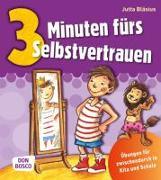 Cover-Bild zu Bläsius, Jutta: 3 Minuten fürs Selbstvertrauen