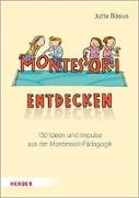 Cover-Bild zu Bläsius, Jutta: Montessori entdecken!