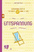 Cover-Bild zu Bläsius, Jutta: Entspannung - Grundlagen und mehr als 80 Spiele - eBook (eBook)