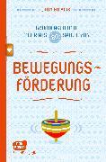 Cover-Bild zu Bläsius, Jutta: Bewegungsförderung - Grundlagen und mehr als 80 Spiele - eBook (eBook)
