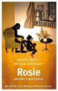 Cover-Bild zu Rosie und der Urgroßvater von Helfer, Monika