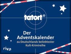 Cover-Bild zu Tatort - Der Adventskalender zu Deutschlands beliebtester Kult-Krimireihe