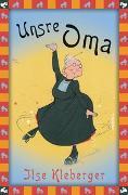 Cover-Bild zu Kleberger, Ilse: Unsre Oma / Unsere Oma