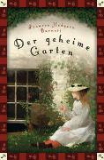 Cover-Bild zu Burnett, Frances Hodgson: Der geheime Garten (Neuübersetzung)
