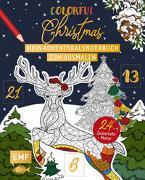 Cover-Bild zu Mein Adventskalender-Buch zum Ausmalen: Colorful Christmas