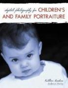 Cover-Bild zu Digital Photography for Children's and Family Portraiture von Hawkins, Kathleen