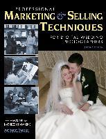 Cover-Bild zu Professional Marketing & Selling Techniques for Digital Wedding Photographers (eBook) von Hawkins, Jeff