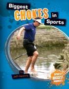 Cover-Bild zu Biggest Chokes in Sports von Hawkins, Jeff