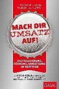 Cover-Bild zu Mach dir Umsatz auf! (eBook) von Jekel, Thorsten