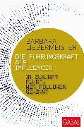 Cover-Bild zu Die Führungskraft als Influencer (eBook) von Liebermeister, Barbara