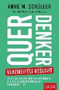 Cover-Bild zu Querdenker verzweifelt gesucht (eBook) von Schüller, Anne M.
