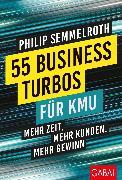 Cover-Bild zu 55 Business-Turbos für KMU (eBook) von Semmelroth, Philip
