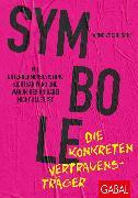 Cover-Bild zu Symbole - die konkreten Vertrauensträger (eBook) von Zschiesche, Arnd