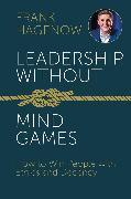 Cover-Bild zu Leadership Without Mind Games (eBook) von Hagenow, Frank