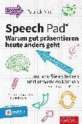 Cover-Bild zu Speech Pad: Warum gut präsentieren heute anders geht (eBook) von Nini, Patrick