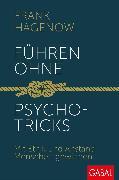Cover-Bild zu Führen ohne Psychotricks (eBook) von Hagenow, Frank