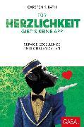Cover-Bild zu Für Herzlichkeit gibt's keine App (eBook) von Rath, Carsten K.