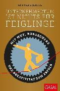 Cover-Bild zu Unternehmertum ist nichts für Feiglinge (eBook) von Schmitz, Günter