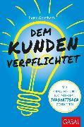 Cover-Bild zu Dem Kunden verpflichtet (eBook) von Gerstbach, Ingrid