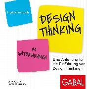 Cover-Bild zu Design Thinking im Unternehmen (Audio Download) von Gerstbach, Ingrid