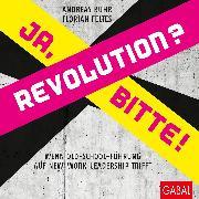 Cover-Bild zu Revolution? Ja, bitte! (eBook) von Buhr, Andreas